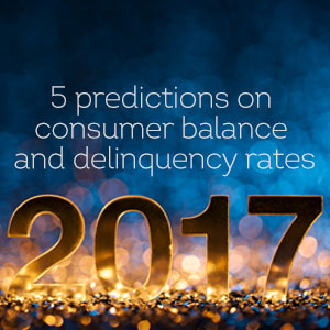 Thumbnail for 2017 predictions: Consumer balance and delinquency rates blog