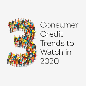 image showing Three Consumer Credit Trends to Watch in 2020