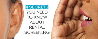 4 secrets your resident screening provider doesn't want you to know
