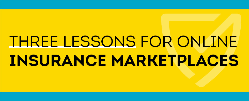 Blog header image for Too Big to Disrupt? Three Lessons for Online Insurance Marketplaces